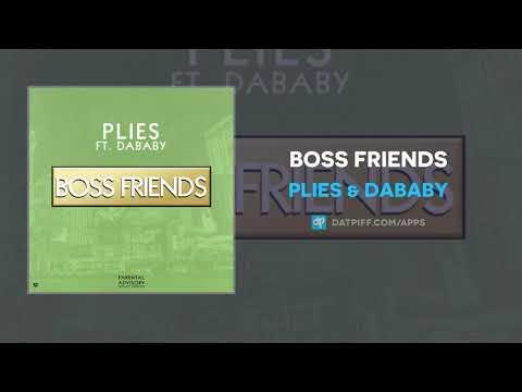 Plies & DaBaby – Boss Friends (AUDIO)