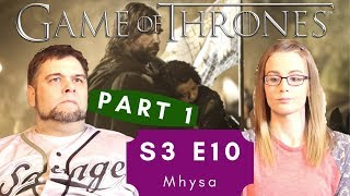 Game of Thrones | S3 E10 'Mhysa' - Part 1 | Reaction | Review