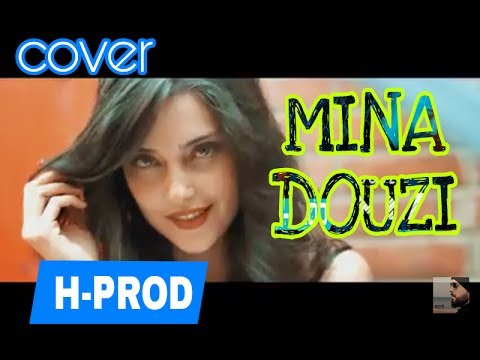 DOUZI   MINA Official Cover by Samad Benbou