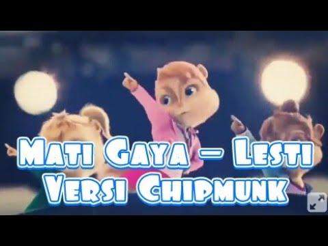 Mati Gaya - Lesti Versi Chipmunk ( COVER )