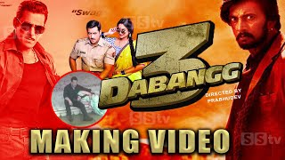 DABANGG 3 Making Video | Salman Khan | Prabhudev | Kiccha Sudeep | Sonakshi Sinha