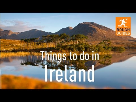 Things Not To Miss in Ireland