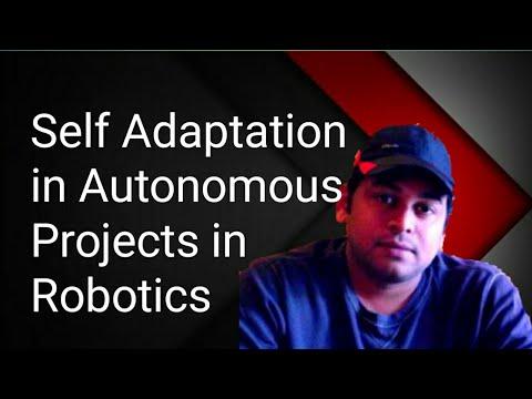 robotics-:-self-adaptation-in-autonomous-projects-||-robotics-||-explanation-in-telugu