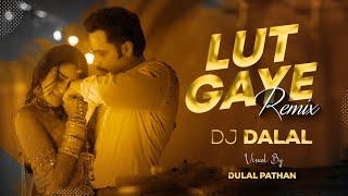 Lut Gaye   Club Remix   Dj Dalal London   Emraan Hashmi   Jubin Nautiyal   Latest Bollywood DJ Songs
