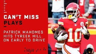 Patrick Mahomes Hits Tyreek Hill on Early TD Drive!