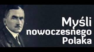 Roman Dmowski Myśli nowoczesnego Polaka  Cz 1  Audiobook PL  Całość