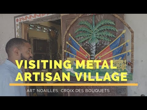 Visiting Metal Artisan Village: ART NOAILLES in Croix Des Bo