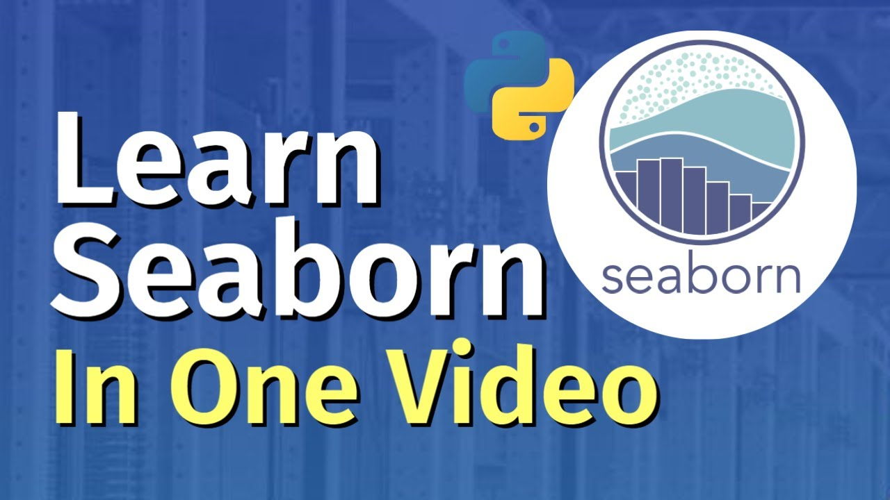 Seaborn Tutorial for Beginners