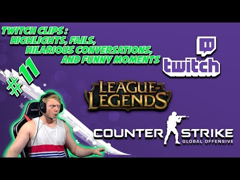 Twitch Clips #11: Fails, Highlights, Hilarious Conversations, and Funny Moments