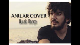 Onur Can Özcan - ANILAR (Cover)