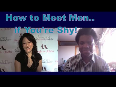 how to meet women if you are shy