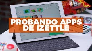 Así funcionan las apps de iZettle para impulsar tu negocio