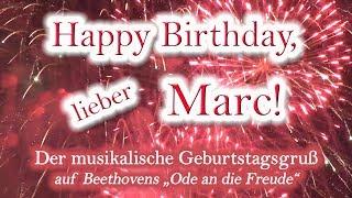 Happy Birthday, lieber Marc! Alles Gute zum Geburtstag!