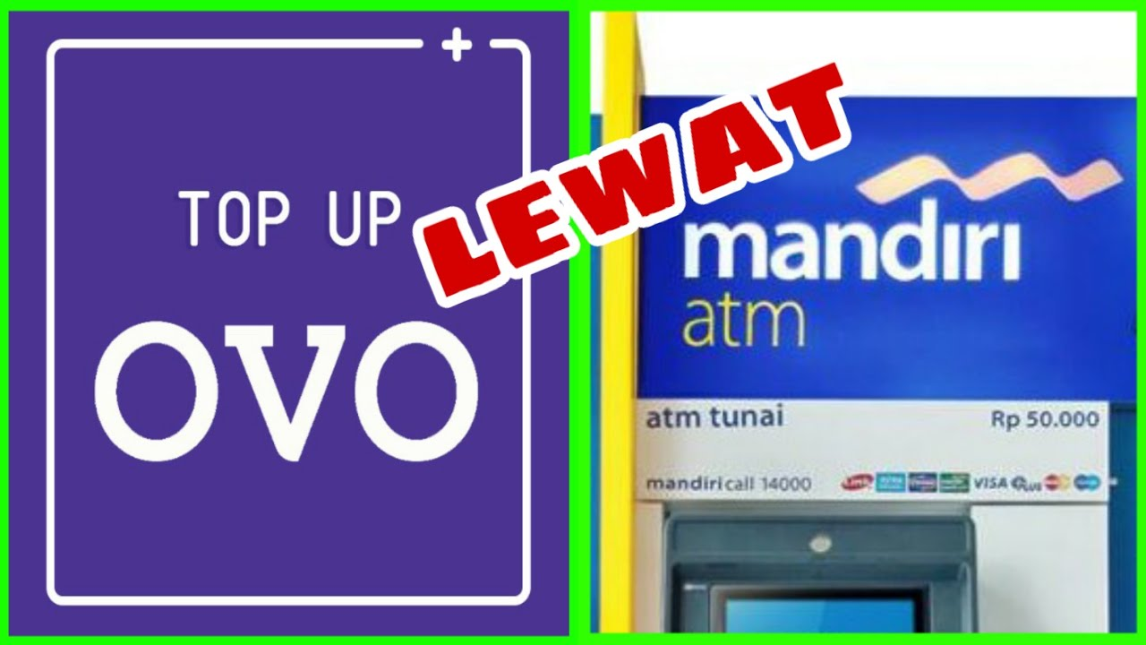 Cara Top Up Ovo Lewat Atm Mandiri Youtube