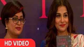 Sukanya Venkatraghavan Novel Dark Things Launch By Vidya Balan