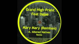 Grand High Priest feat. Dajae - Mary, Mary (Bok Bok Vocal Reconstruction)