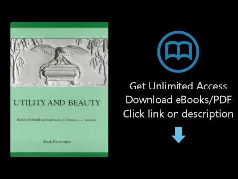 Utility And Beauty: Robert Wellford and Composition Ornament in America (Studies in Seventeenth- and