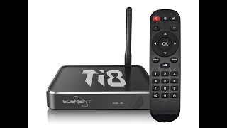 Review: Element Ti8 Octa Core Android TV Kodi Box