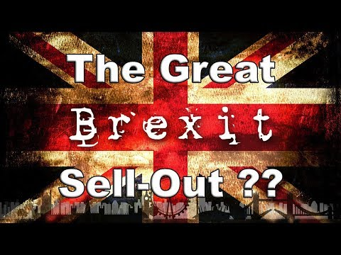 😠Is Theresa May About to Sell Out Brexit?😠