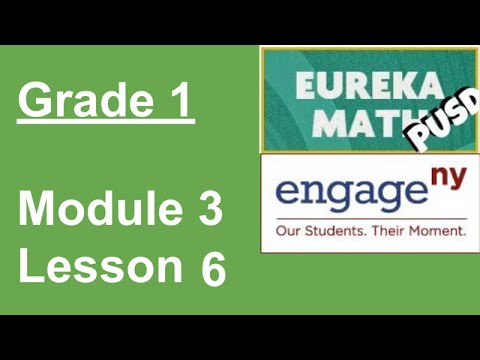Eureka Math Grade 1 Module 3 Lesson 6