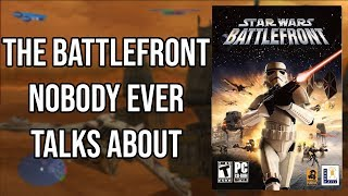 The Star Wars: Battlefront Game that Nobody Ever Talks About