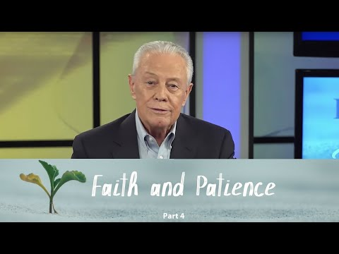 Faith And Patience Part 4