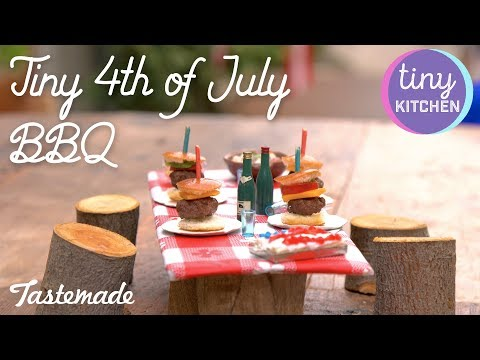 Tiny 4th of July BBQ | Tiny Kitchen