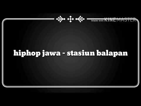 Hiphop jawa - stasiun balapan