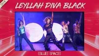 Blue Space Oficial - Leyllah Diva Black e Ballet - 29.12.18
