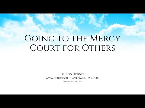 Going to the Mercy Court for Others