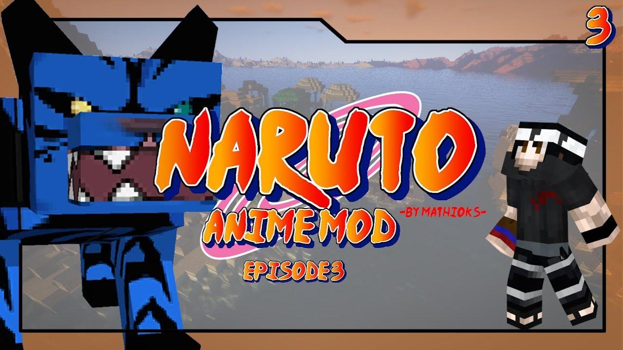 Naruto anime mod minecraft showcase episode 3