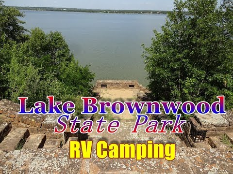 Lake Brownwood State Park - Lake Brownwood, Texas RV Camping And Fishing