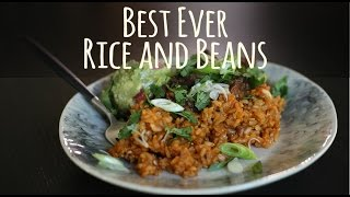 Best Ever Spicy Rice and Beans
