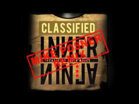 Classified - Inner Ninja (Mike Posner Remix) (Official Audio)
