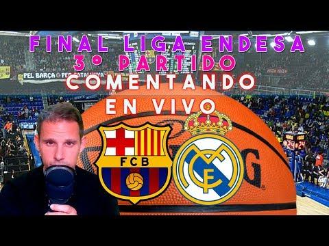 COMENTANDO EN VIVO :: BARÇA LASSA vs REAL MADRID   FINAL LIGA ENDESA 2018/19 3er PARTIDO