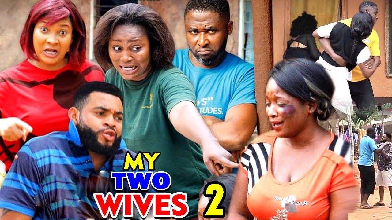 Download MY TWO WIVES SEASON 2 (New Hit Movie) - 2020 Latest Nigerian Nollywood Movie Full HD