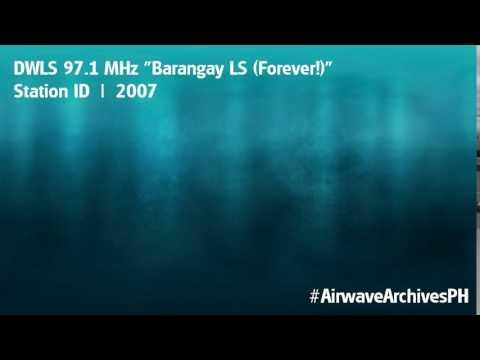 DWLS 97.1 MHz (Barangay LS Forever!) SID (2007)