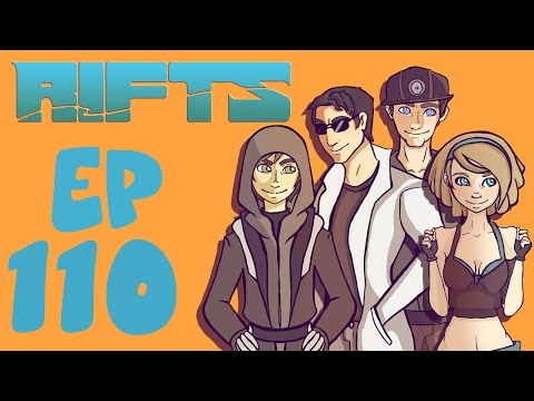 Rifts RPG Campaign Part 110