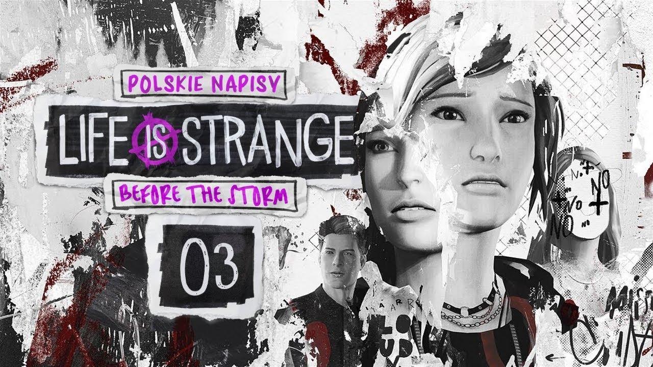 Life is Strange: Before the Storm (PL) #3 – Wagary (Epizod 1 / Episode 1 Napisy PL)