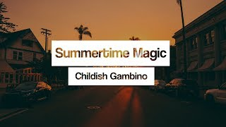 Childish Gambino Summertime Magic