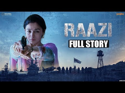 'Raazi'  : Full Story | Alia Bhatt, Vicky Kaushal | Directed by Meghna Gulzar | 11th May 2018