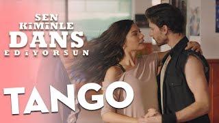 Sen Kiminle Dans Ediyorsun - Tango