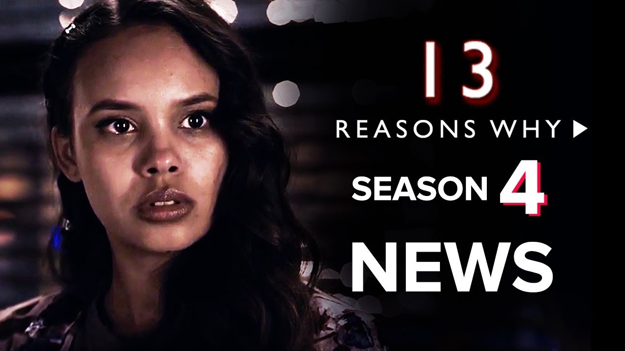 is there going to be season 4 of 13 reasons why