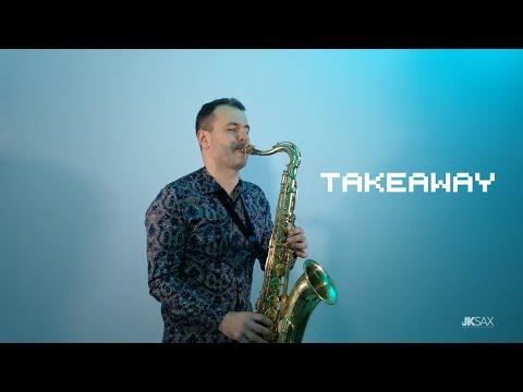 The Chainsmokers, ILLENIUM - Takeaway Ft. Lennon Stella (JK Sax Cover)