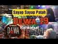 SAYAP SAYAP PATAH - Dewa 19 Ft. Once Mekel - Rehearsal