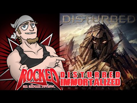 Rocked Album Review: Disturbed – Immortalized