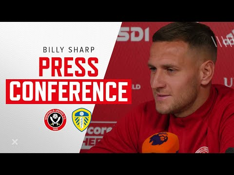 Billy Sharp | Sheffield United v Leeds United | Pre-match press conference