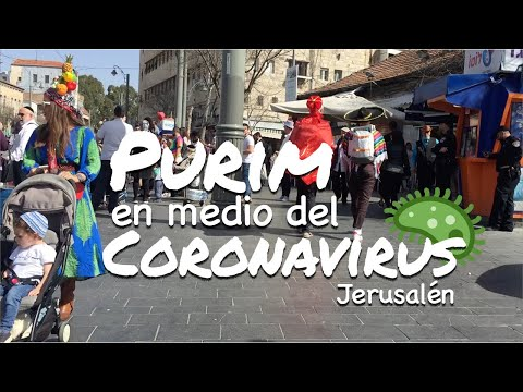Purim En Medio Del Coron4virus   Jerusalén