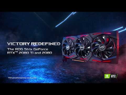 ROG Strix GeForce RTX™ 2080 Ti and 2080 Graphics Cards – Victory Redefined