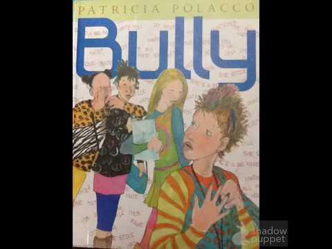 Bully by Patricia Polacco read by Ms. Shortt